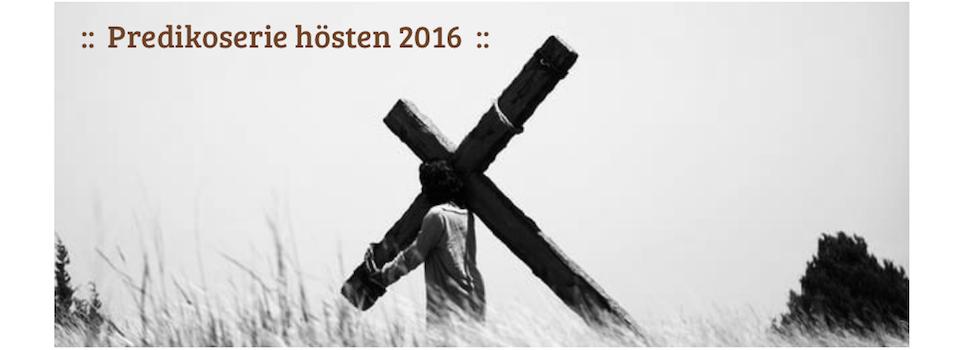 Predikoserie hösten 2016